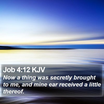 Job 4:12 KJV Bible Verse Image