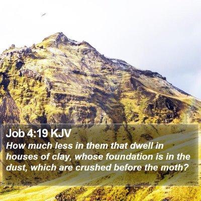 Job 4:19 KJV Bible Verse Image