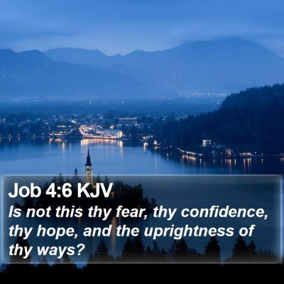 Job 4:6 KJV Bible Verse Image