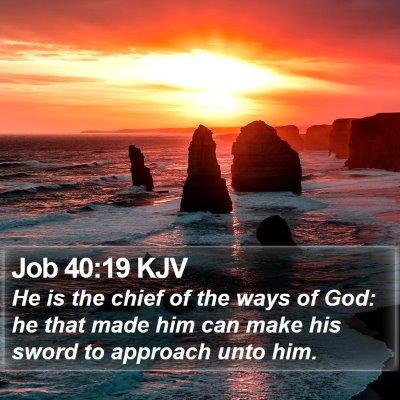Job 40:19 KJV Bible Verse Image