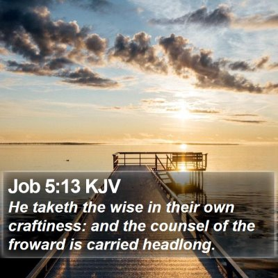 Job 5:13 KJV Bible Verse Image