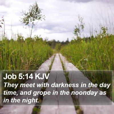 Job 5:14 KJV Bible Verse Image