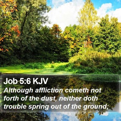 Job 5:6 KJV Bible Verse Image