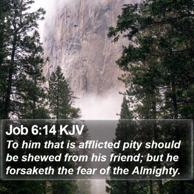 Job 6:14 KJV Bible Verse Image