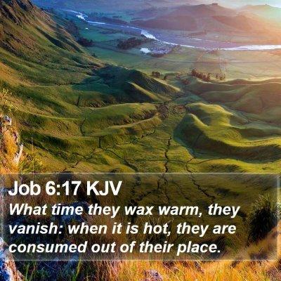 Job 6:17 KJV Bible Verse Image