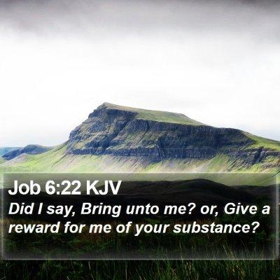 Job 6:22 KJV Bible Verse Image
