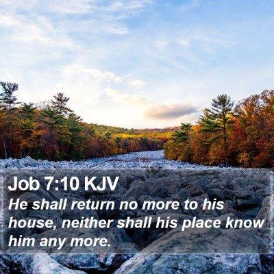 Job 7:10 KJV Bible Verse Image