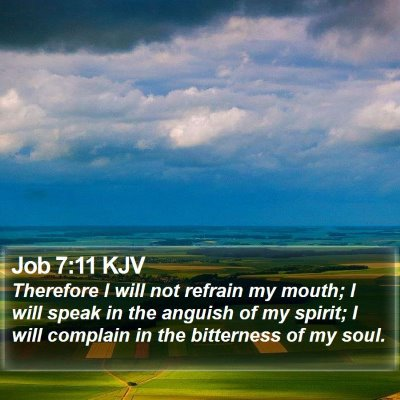 Job 7:11 KJV Bible Verse Image