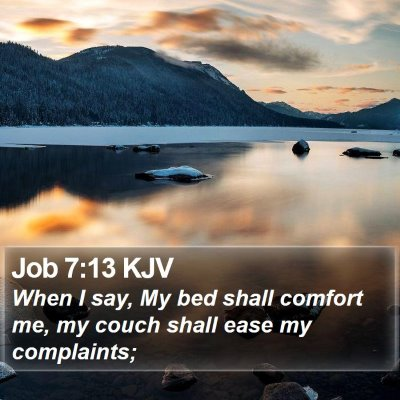 Job 7:13 KJV Bible Verse Image