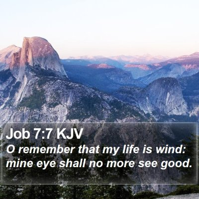 Job 7:7 KJV Bible Verse Image