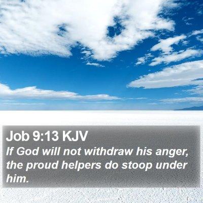 Job 9:13 KJV Bible Verse Image