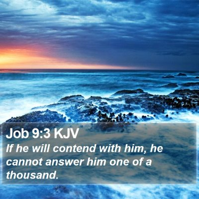 Job 9:3 KJV Bible Verse Image