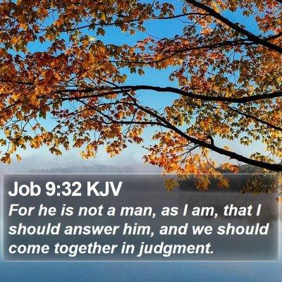 Job 9:32 KJV Bible Verse Image