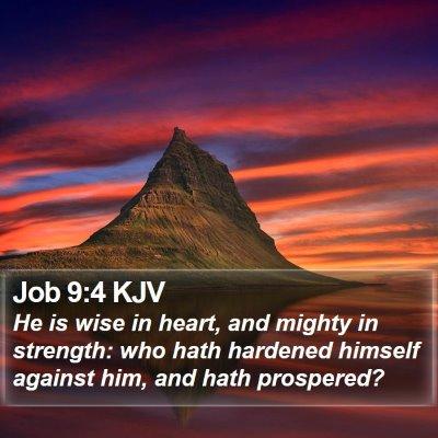 Job 9:4 KJV Bible Verse Image