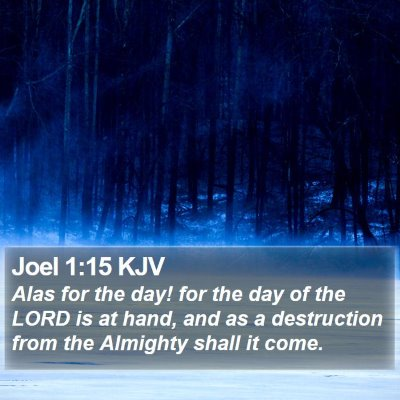Joel 1:15 KJV Bible Verse Image