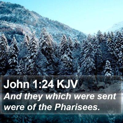 John 1:24 KJV Bible Verse Image