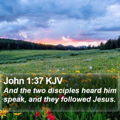 John 1:37 KJV Bible Verse Image