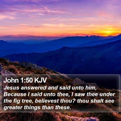 John 1:50 KJV Bible Verse Image