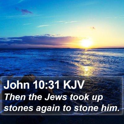 John 10:31 KJV Bible Verse Image
