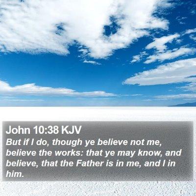 John 10:38 KJV Bible Verse Image