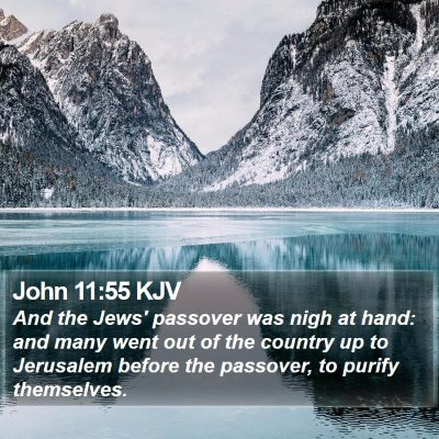 John 11:55 KJV Bible Verse Image