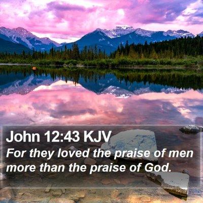 John 12:43 KJV Bible Verse Image