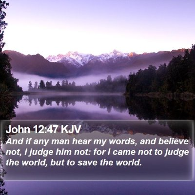 John 12:47 KJV Bible Verse Image