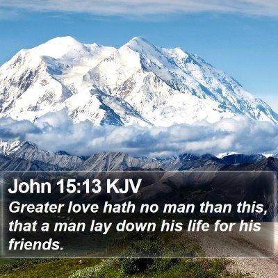 John 15:13 KJV Bible Verse Image