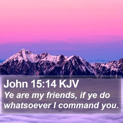 John 15:14 KJV Bible Verse Image