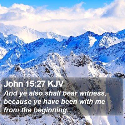 John 15:27 KJV Bible Verse Image