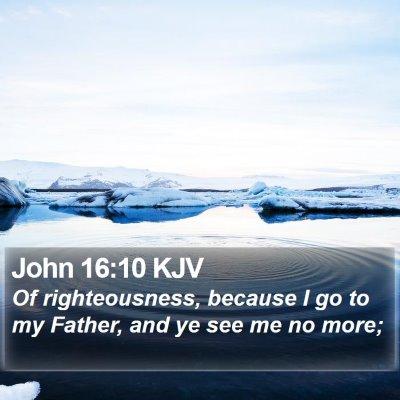 John 16:10 KJV Bible Verse Image