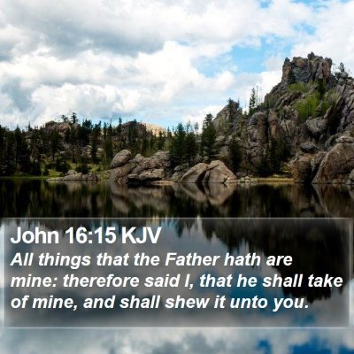 John 16:15 KJV Bible Verse Image