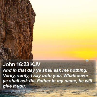 John 16:23 KJV Bible Verse Image