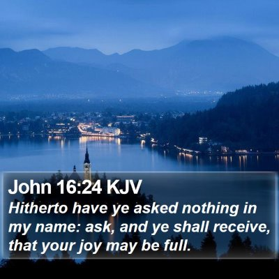 John 16:24 KJV Bible Verse Image