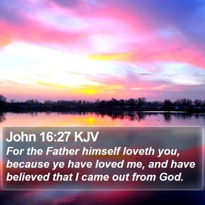 John 16:27 KJV Bible Verse Image