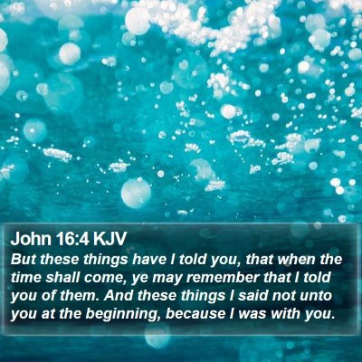 John 16:4 KJV Bible Verse Image