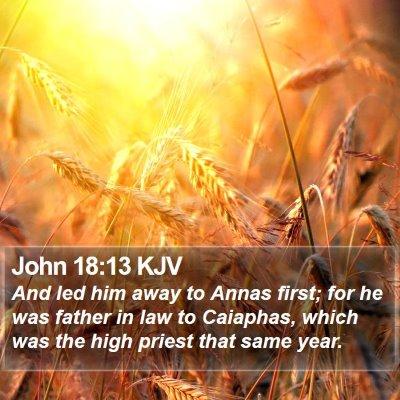 John 18:13 KJV Bible Verse Image