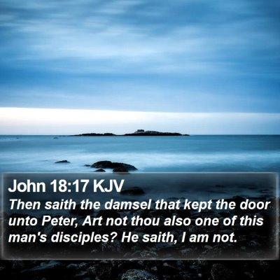 John 18:17 KJV Bible Verse Image