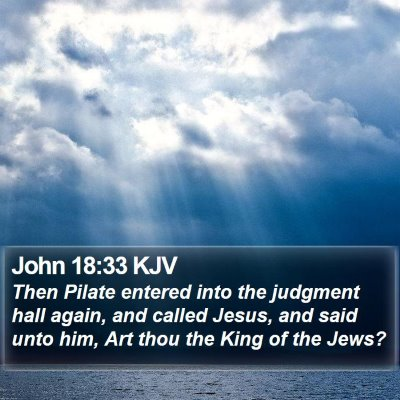 John 18:33 KJV Bible Verse Image