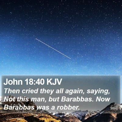 John 18:40 KJV Bible Verse Image