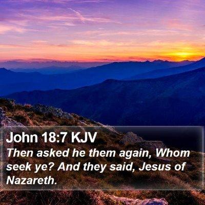 John 18:7 KJV Bible Verse Image