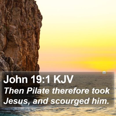 John 19:1 KJV Bible Verse Image