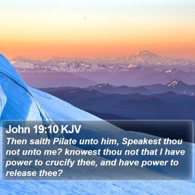 John 19:10 KJV Bible Verse Image