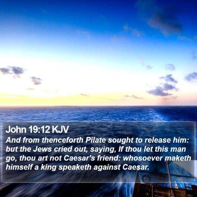 John 19:12 KJV Bible Verse Image