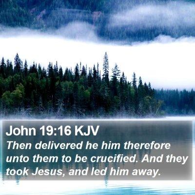 John 19:16 KJV Bible Verse Image