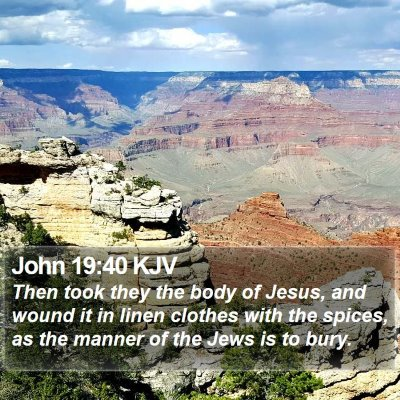 John 19:40 KJV Bible Verse Image