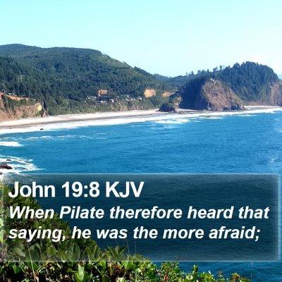 John 19:8 KJV Bible Verse Image