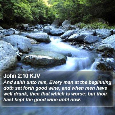 John 2:10 KJV Bible Verse Image