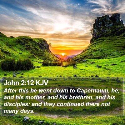 John 2:12 KJV Bible Verse Image