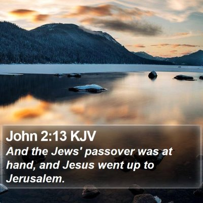John 2:13 KJV Bible Verse Image